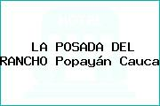 LA POSADA DEL RANCHO Popayán Cauca