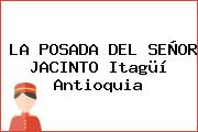 LA POSADA DEL SEÑOR JACINTO Itagüí Antioquia