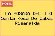 LA POSADA DEL TIO Santa Rosa De Cabal Risaralda
