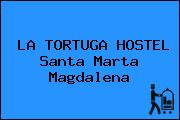LA TORTUGA HOSTEL Santa Marta Magdalena