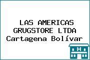 LAS AMERICAS GRUGSTORE LTDA Cartagena Bolívar