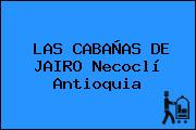 LAS CABAÑAS DE JAIRO Necoclí Antioquia