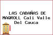 LAS CABAÑAS DE MAQROLL Cali Valle Del Cauca