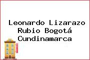 Leonardo Lizarazo Rubio Bogotá Cundinamarca