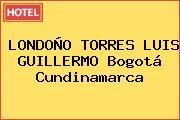 LONDOÑO TORRES LUIS GUILLERMO Bogotá Cundinamarca