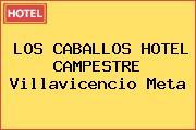 LOS CABALLOS HOTEL CAMPESTRE Villavicencio Meta