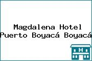 Magdalena Hotel Puerto Boyacá Boyacá