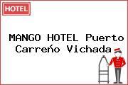 MANGO HOTEL Puerto Carreño Vichada