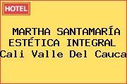 MARTHA SANTAMARÍA ESTÉTICA INTEGRAL Cali Valle Del Cauca