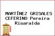 MARTÍNEZ GRISALES CEFERINO Pereira Risaralda