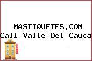 MASTIQUETES.COM Cali Valle Del Cauca