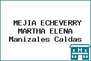 MEJIA ECHEVERRY MARTHA ELENA Manizales Caldas