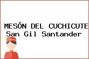 MESÓN DEL CUCHICUTE San Gil Santander