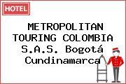 METROPOLITAN TOURING COLOMBIA S.A.S. Bogotá Cundinamarca