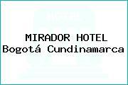 MIRADOR HOTEL Bogotá Cundinamarca