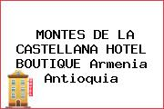 MONTES DE LA CASTELLANA HOTEL BOUTIQUE Armenia Antioquia