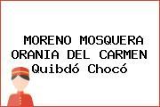 MORENO MOSQUERA ORANIA DEL CARMEN Quibdó Chocó