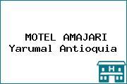 MOTEL AMAJARI Yarumal Antioquia