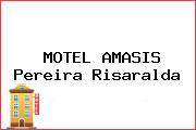 MOTEL AMASIS Pereira Risaralda