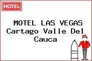 MOTEL LAS VEGAS Cartago Valle Del Cauca
