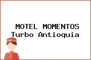 MOTEL MOMENTOS Turbo Antioquia