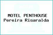 MOTEL PENTHOUSE Pereira Risaralda
