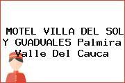 MOTEL VILLA DEL SOL Y GUADUALES Palmira Valle Del Cauca