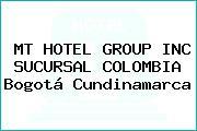 MT HOTEL GROUP INC SUCURSAL COLOMBIA Bogotá Cundinamarca