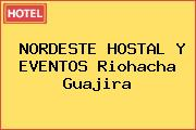 NORDESTE HOSTAL Y EVENTOS Riohacha Guajira