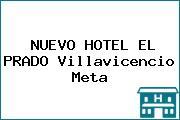 NUEVO HOTEL EL PRADO Villavicencio Meta