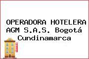 OPERADORA HOTELERA AGM S.A.S. Bogotá Cundinamarca