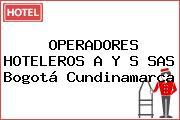OPERADORES HOTELEROS A Y S SAS Bogotá Cundinamarca