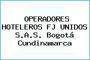 OPERADORES HOTELEROS FJ UNIDOS S.A.S. Bogotá Cundinamarca