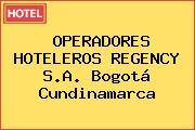 OPERADORES HOTELEROS REGENCY S.A. Bogotá Cundinamarca