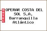 OPERAR COSTA DEL SOL S.A. Barranquilla Atlántico