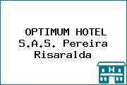 OPTIMUM HOTEL S.A.S. Pereira Risaralda