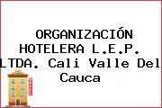 ORGANIZACIÓN HOTELERA L.E.P. LTDA. Cali Valle Del Cauca
