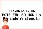 ORGANIZACION HOTELERA SALMON La Pintada Antioquia