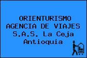 ORIENTURISMO AGENCIA DE VIAJES S.A.S. La Ceja Antioquia