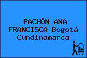 PACHÓN ANA FRANCISCA Bogotá Cundinamarca