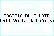 PACIFIC BLUE HOTEL Cali Valle Del Cauca
