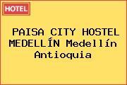 PAISA CITY HOSTEL MEDELLÍN Medellín Antioquia