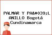 PALMAR Y PA'L ANILLO Bogotá Cundinamarca