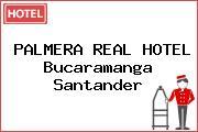 PALMERA REAL HOTEL Bucaramanga Santander