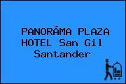PANORÁMA PLAZA HOTEL San Gil Santander