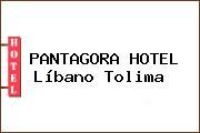 PANTAGORA HOTEL Líbano Tolima