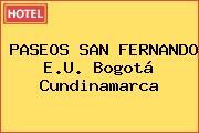 PASEOS SAN FERNANDO E.U. Bogotá Cundinamarca