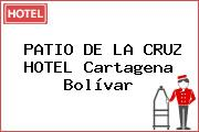 PATIO DE LA CRUZ HOTEL Cartagena Bolívar