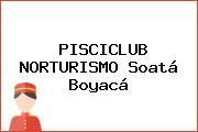 PISCICLUB NORTURISMO Soatá Boyacá