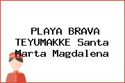 PLAYA BRAVA TEYUMAKKE Santa Marta Magdalena